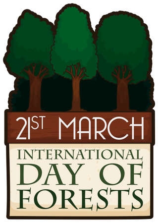 Grove entrance with tall trees and calendar with reminder date for International Day of Forests: 21st March.
