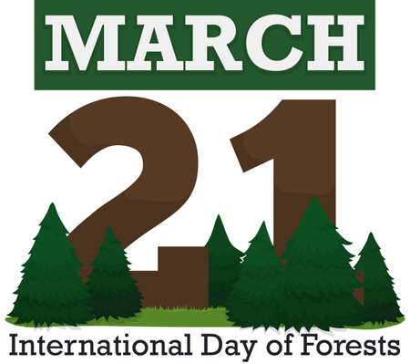 Poster with an abstract loose-leaf calendar with reminder date for International Day of Forests, decorated with pine trees and grass.