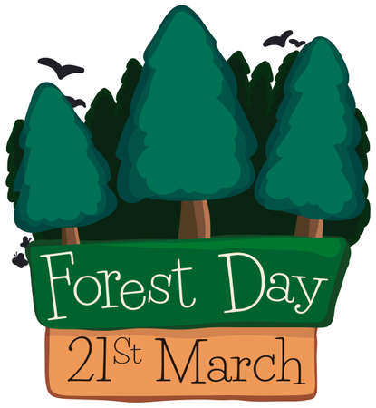 Commemorative design with pine trees over a sign and reminder date with birds flying ready for Forest Day celebration this 21st March.