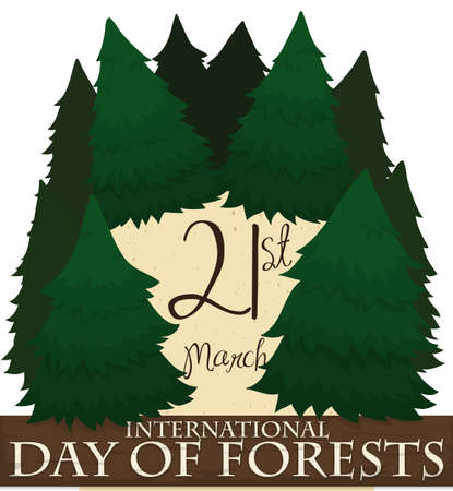 Pine trees covering a piece of recycled paper with reminder date and a wooden sign commemorating International Day of Forests in March 21.