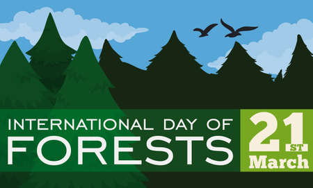 Banner with a beautiful view of pine forest, blue sky, clouds, birds and translucent label with reminder date for International Day of Forests.