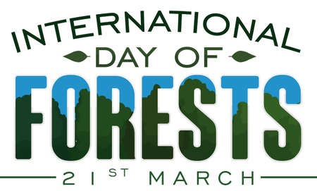 Banner with a forest design inside the letters and some leaves to commemorate International Day of Forests in March 21. Ilustrace