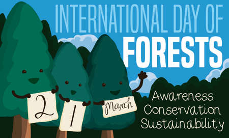 Cute pine brothers holding signs reminding at you the International Day of Forests this 21st March and some precepts for this important celebration: awareness, conservation and sustainability.