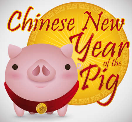 Cute piglet wearing a red scarf close to a greeting button to celebrate the Chinese New Year of the Pig (written in Chinese calligraphy in the golden tag). Illustration