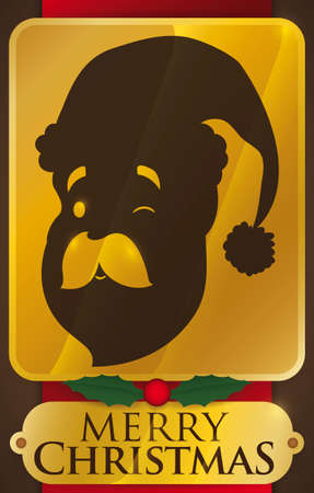 Commemorative golden placard with Santa Claus face silhouette winking at you with greeting tag, holly leaves and berry to celebrate Christmas.