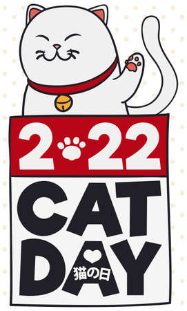 White cat like Lucky Cat, wearing a collar and jingle bell over a calendar, promoting National Cat Day (written in Japanese) celebration in Japan in February 22. Illusztráció