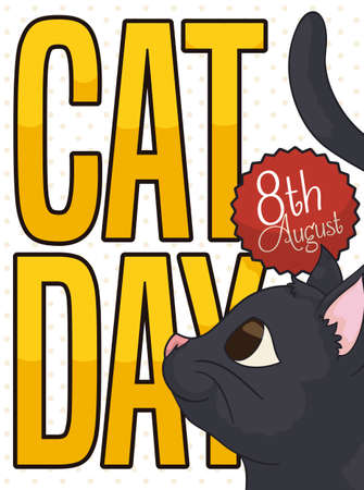 Cute black cat staring at a golden greeting message for Cat Day celebration and a button with reminder date for this day: 8th August.