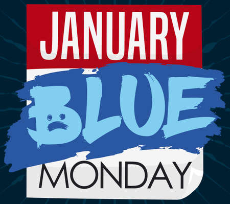 Loose-leaf calendar with a blue paint stain and sad face reminding you the depressing date for Blue Monday in January.