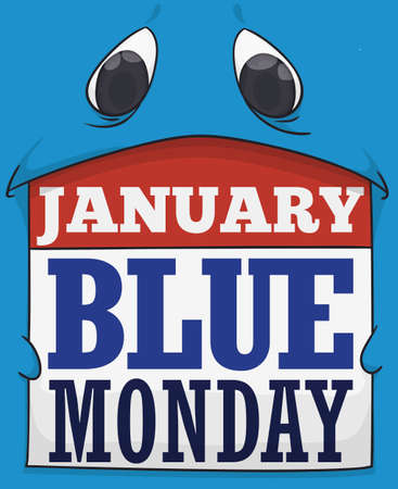 Sad, blue monster holding a loose-leaf calendar, representing the low morale, discouragement and other depressing feeling attributed to the Blue Monday in January. Vectores
