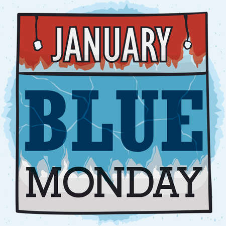 Loose-leaf calendar ragged showing a blue sign with the responsible for the unhappy and sadness in January: the Blue Monday!