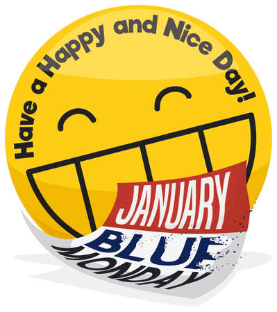 Round button wishing at you a happy day with a big smile during Blue Monday and calendar with disintegrating letters.