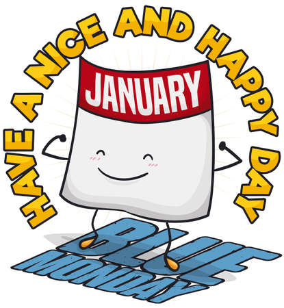 Happy loose-leaf calendar showing strong will against depression with an encouraging message that beat the Blue Monday in January. Vettoriali