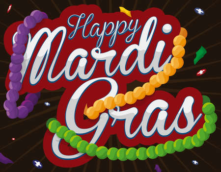 Commemorative sign with colorful necklaces tangled in it under a confetti shower with papers and doubloons decorated with fleur-de-lis symbols inside of it to celebrate a happy Mardi Gras.