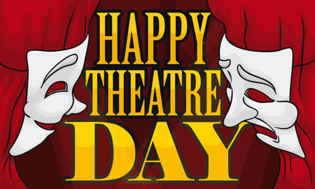 Illuminated stage with fancy red curtains, tied and decorated with comedy and tragedy masks wishing at you a Happy Theater Day.