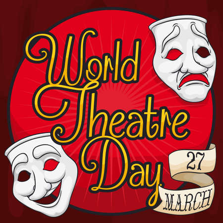 Traditional comedy and tragedy masks over round label and ribbon with the date to celebrate World Theater Day in March 27.