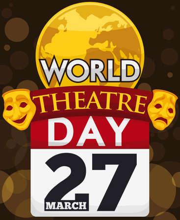 Golden round button with globe, traditional comedy and tragedy masks, ribbon and loose-leaf calendar in a spring night to celebrate World Theater Day in March 27.