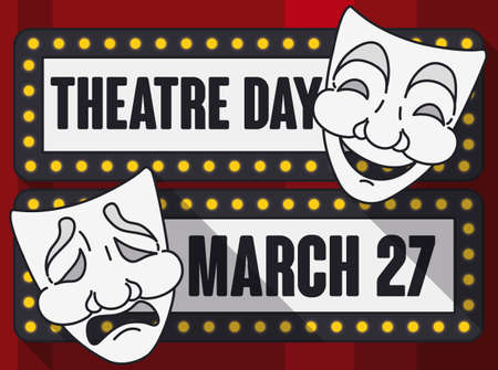Commemorative design with long shadows and lighted sign with bulbs, decorated with comedy and tragedy masks promoting World Theater Day celebration in March 27.