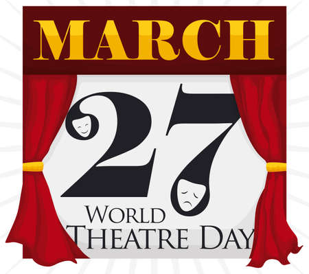 Commemorative design like calendar with red curtains like a stage, with theatrical masks in the number date reminding at you the World Theater Day in March 27.