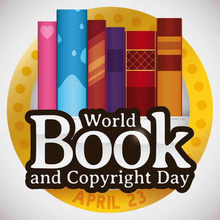 Golden button with piled up books of diverse design of spines and glossy sign to commemorate World Book and Copyright Day in April 23.