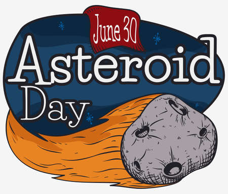 Meteor like fireball crossing the sky, greeting sign and label to promote the Asteroid Day celebration in June 30.