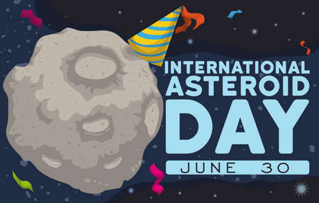 Banner with asteroid wearing a party hat and streamers around it floating in the space and celebrating International Asteroid Day in June 30.