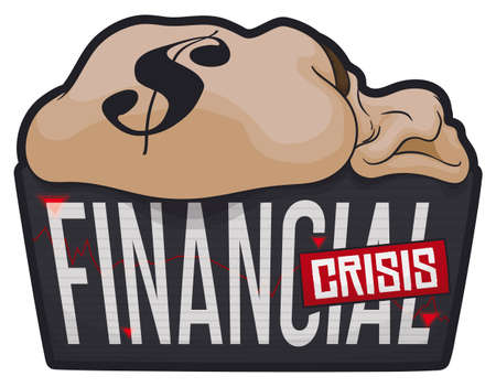 Electronic sign with statistics chart, down arrows, sticker and almost empty money bag in the top announcing financial crisis. Ilustrace