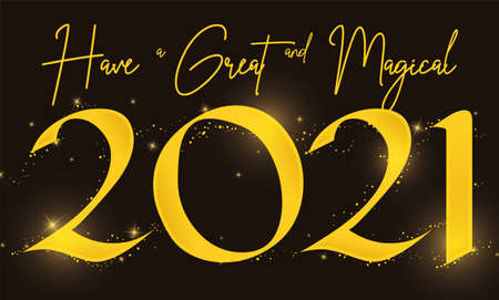 Design with greeting message promoting a magical and great 2021 New Year celebration, with golden sign, glows and sparkles.