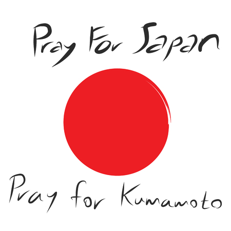 honshu: Pray for Japan and Pray for Kumamoto province where has the earth quake diaster  with red circle  on white background and art letter