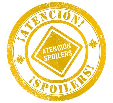 spanish language: attention spoilers grunge stamp, in spanish language