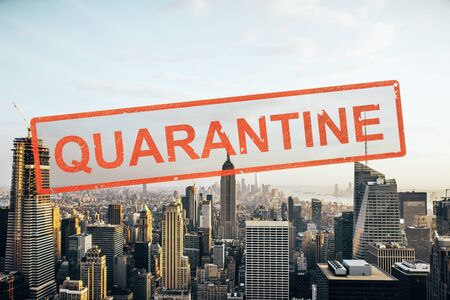 Concept city closed for quarantine due to coronavirus, COVID-19. New York city, USA
