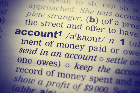 English dictionary: Close-up of word in English dictionary. Account, definition and transcription. Stock Photo