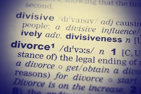 dictionary definition: Dictionary definition of the word Divorce. Toned Image.
