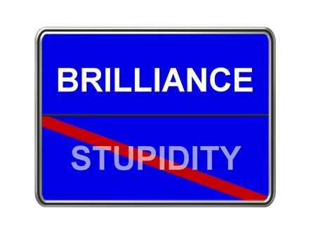 brilliance: brilliance - stupidity sign Stock Photo