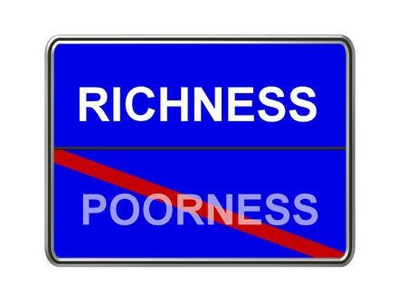 richness: richness - poorness sign