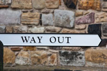 way out: Sign of Way Out, useful for concepts