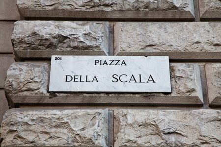 scala: Street sign of famous interesting point in Milan center - Italy Editorial