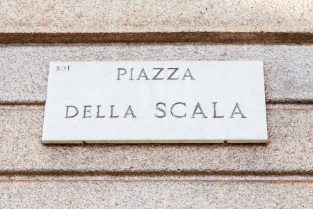 scala: Milano, Italy. Street sign of the famous La Scala square, in front of La Scala Theater