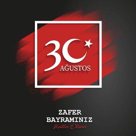 August 30 victory day of Turkey, celebration background, vector banner, (Turkish speak: 30 Agustos Zafer Bayrami), illustration, eps file