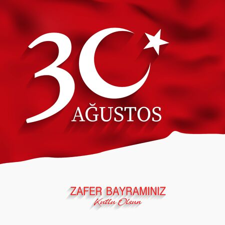 August 30 victory day of Turkey, celebration background, vector banner, (Turkish speak: 30 Agustos Zafer Bayrami), illustration, eps file Stockfoto - 132008114
