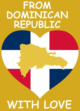 From Dominican Republic with love Vector