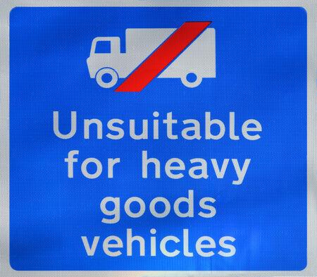 unsuitable: Unsuitable for heavy goods vehicles sign