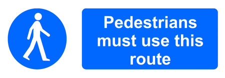 Pedestrians must use this route photo
