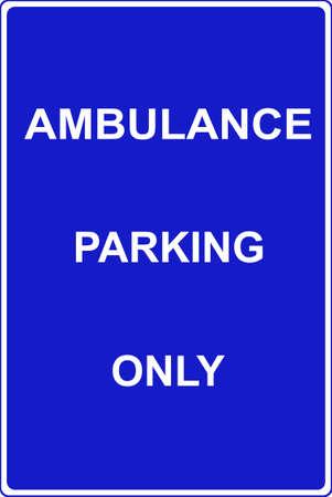 enforced: Ambulance parking only traffic sign
