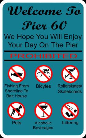 prohibido: Bienvenido a Pier 60 Muestra prohibida Foto de archivo