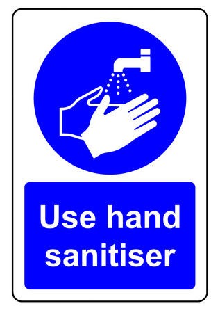Use hand sanitiser when washing your hands sign