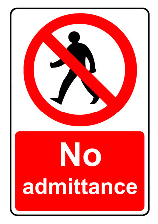 admittance: No admittance sign Stock Photo
