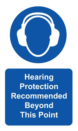 Hearing protection recommended beyond this point Health & Safety sign