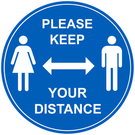 Please keep your distance to stay safe sign