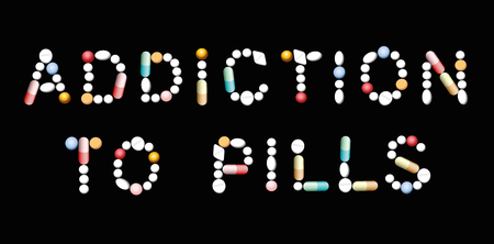 depressive: ADDICTION TO PILLS written with tablets, pills and capsules. Illustration on black background.