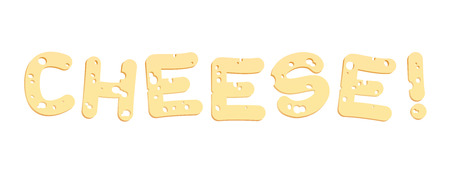 Cheese letters - say cheese or eat it up. Illustration